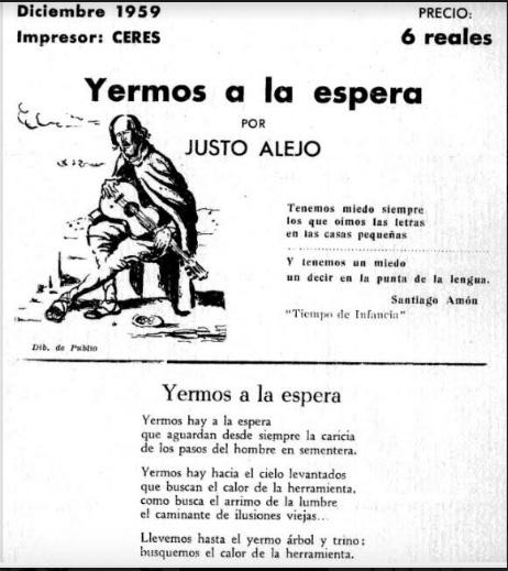 Poema de Justo Alejo (1959) Yermos a la espera que aguardan desde siempre la caricia de los pasos del hombre en sementera.