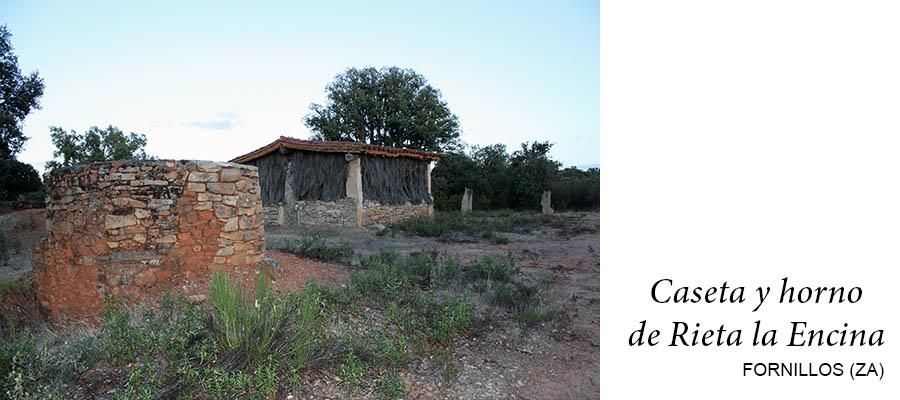 Horno y caseta de Rieta la Encina, Fornillos, comarca de Sayago, Zamora